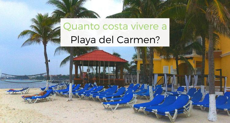 Costo della vita a Playa del Carmen in Messico