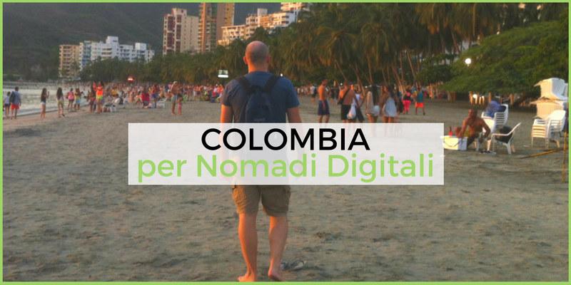 Colombia per Nomadi Digitali